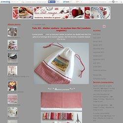 Tuto #6 - Atelier couture : le pochon bien fini (couture anglaise) - au Fil rouge