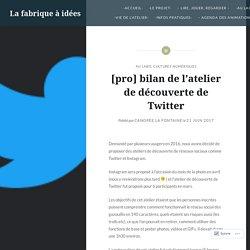 [pro] bilan de l'atelier de découverte de Twitter – La fabrique à idées