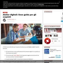 Atelier digitali: linee guida per gli acquisti