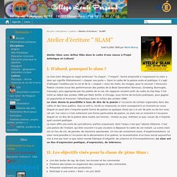 """Atelier d'écriture """" SLAM"""" - Collège Louis Pergaud"""