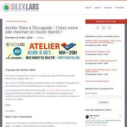 Atelier Silex à l'Escapade : Créez votre site internet en toute liberté ! - Silex Labs