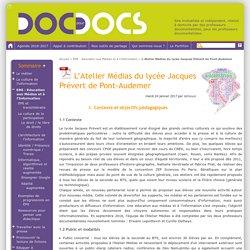 L'Atelier Médias du lycée Jacques Prévert de Pont-Audemer