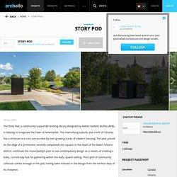Atelier Kastelic Buffey - Project - Story Pod