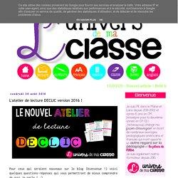 L'univers de ma classe: L'atelier de lecture DECLIC version 2016 !