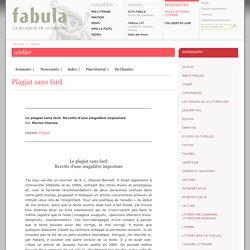 Atelier littéaire : Plagiat sans fard