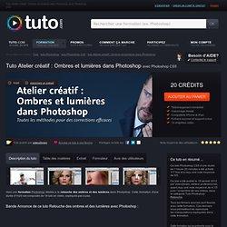 Ombres et lumières dans photoshop avec Photoshop CS5 sur Tuto