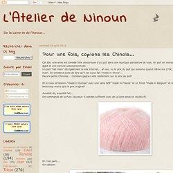 L'Atelier de Ninoun: Pour une fois, copions les Chinois...
