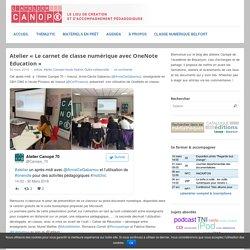 Atelier «Le carnet de classe numérique avec OneNote Education»