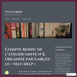 Compte rendu de l'atelier santé n°2, organisé par Garçes : le «self-help» – Voltayrine
