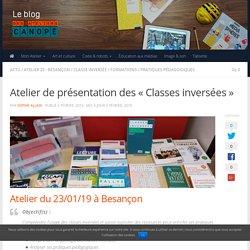 """Atelier de présentation des """"Classes inversées"""" -"""