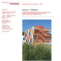 Atelier / TRANS305