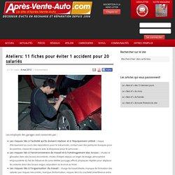 Ateliers: 11 fiches pour éviter 1 accident pour 20 salariés - Apres-Vente-Auto.com