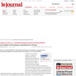 Les Ateliers d'Armançon relocalisent en France