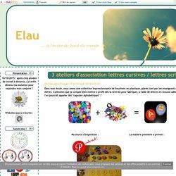3 ateliers d'association lettres cursives / lettres scriptes