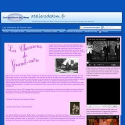 Les Ateliers de Dom - chansons années 30,40,50,60 - Les chansons de Grand-mère