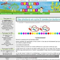 Des ateliers en cycle 2 comme en maternelle