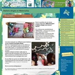 Ateliers dirigés en maternelle petite moyenne et grande section