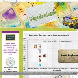 Des ateliers d'écriture : de la phrase au paragraphe - L'âge de classe