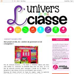 Mon projet en EDL (II) : ateliers de grammaire et de conjugaison !