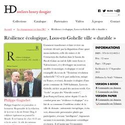 Résilience écologique, Loos-en-Gohelle ville « durable »