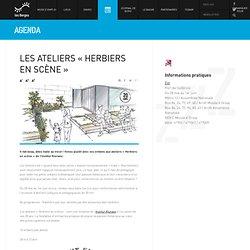 LES ATELIERS « HERBIERS EN SCèNE »