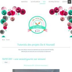Tutos DIY - Les Ateliers de Laurène, ateliers créatifs paris, ateliers diy