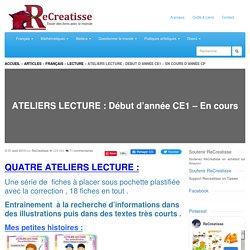 ATELIERS LECTURE : Début d'année CE1 - En cours d'année CP