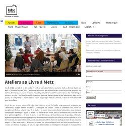 Ateliers au Livre à Metz - Labo des histoires