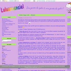 Ateliers langue orale - Allemand - Luluarcenciel