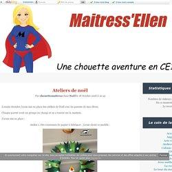 Ateliers de noël - Maitress'Ellen