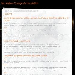 les ateliers Orange de la création