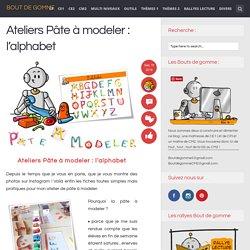 Ateliers Pâte à modeler : l'alphabet