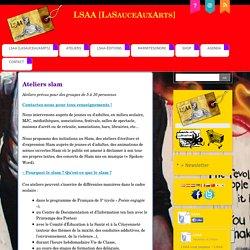 Ateliers slam - LSAA [LaSauceAuxArts]