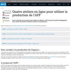 Ateliers pour utiliser les ressources de l'AFP