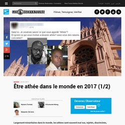 Être athée dans le monde en 2017 (1/2)