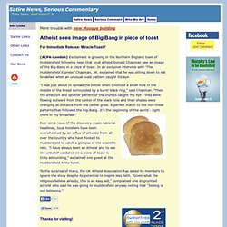 Atheist Sees Image of Big Bang in Piece of Toast