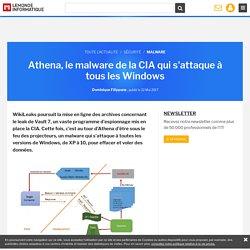 Athena, le malware de la CIA qui s'attaque à tous les Windows