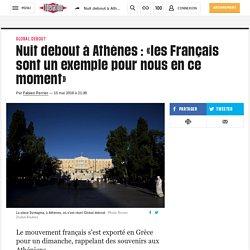 Nuit debout à Athènes : «les Français sont un exemple pour nous en ce moment»