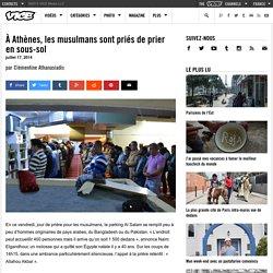 À Athènes, les musulmans sont priés de prier en sous-sol