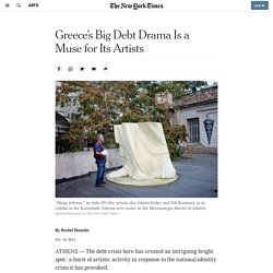 In Athens, Art Blossoms Amid Debt Crisis