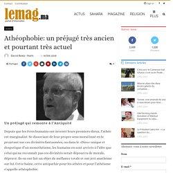 Athéophobie: un préjugé très ancien et pourtant très actuel - LeMag