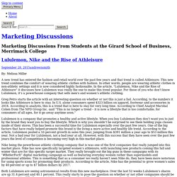 Lululemon, Nike and the Rise of Athleisure – Marketing Discussions