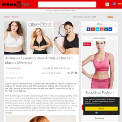 Athleisure Essentials -How Athleisure Bra can Make a Difference Article