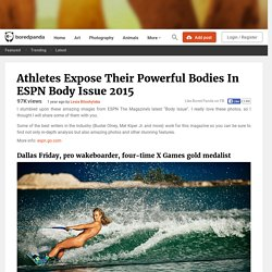 Athletes Expose Their Powerful Bodies In ESPN Body Issue 2015