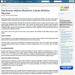 Top Reasons Athletes Should See A Sports Medicine Physician