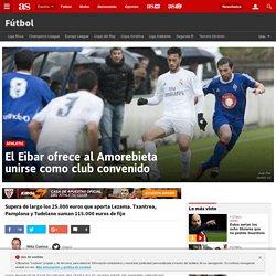 Athletic El Eibar ofrece al Amorebieta unirse como club convenido - AS.com
