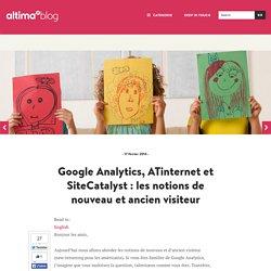 Google Analytics, ATinternet et SiteCatalyst : les notions de nouveau et ancien visiteur