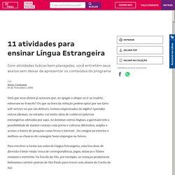 11 atividades para ensinar Língua Estrangeira
