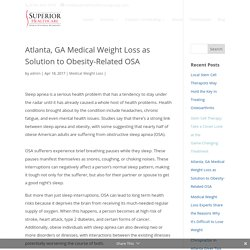 Atlanta, GA Medical Weight Loss as Solution to Obesity-Related OSA