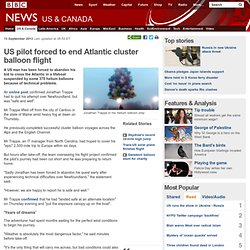 US pilot forced to end Atlantic cluster balloon flight